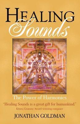 Healing Sounds by Jonathan Goldman