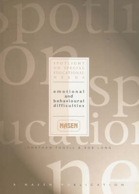Emotional and Behavioural Difficulties Emotional and Behavioural Difficulties by Jonathan Fogell