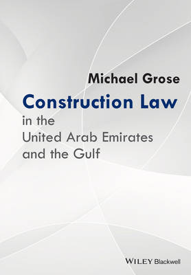 Construction Law in the United Arab Emirates and  the Gulf book