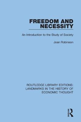 Freedom and Necessity: An Introduction to the Study of Society book