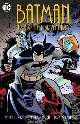 Batman His Greatest Adventures by Various