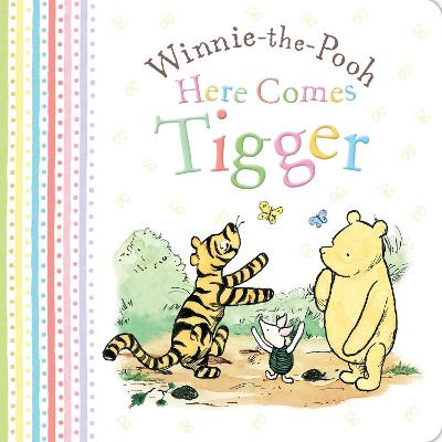 Winnie-the-Pooh: Here Comes Tigger by Egmont Publishing UK