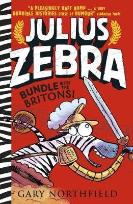 Julius Zebra: Bundle with the Britons! by Gary Northfield
