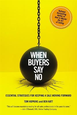 When Buyers Say No by Tom Hopkins