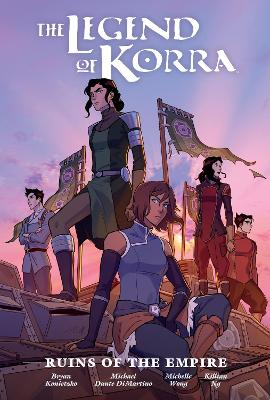 The Legend Of Korra: Ruins Of The Empire Library Edition by Michael Dante Dimartino