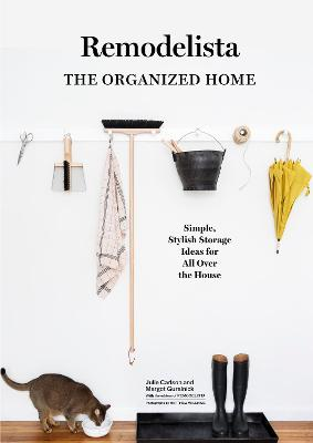 Remodelista: The Art of Order by Julie Carlson