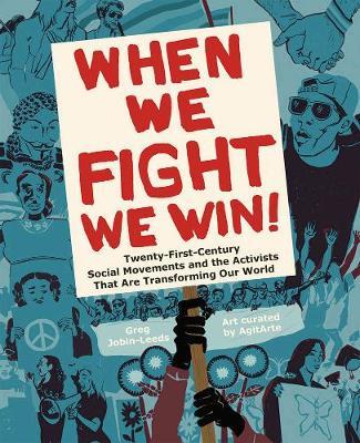 When We Fight, We Win by Greg Jobin-Leeds
