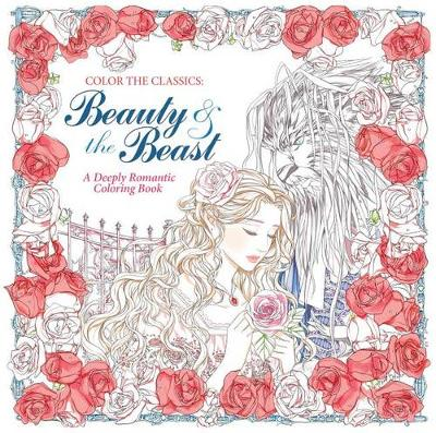 Color the Classics: Beauty and the Beast by Jae-Eun Lee