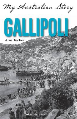 Gallipoli by Alan Tucker
