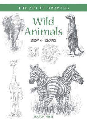 Art of Drawing: Wild Animals book