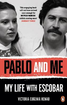 Pablo and Me: My life with Escobar book