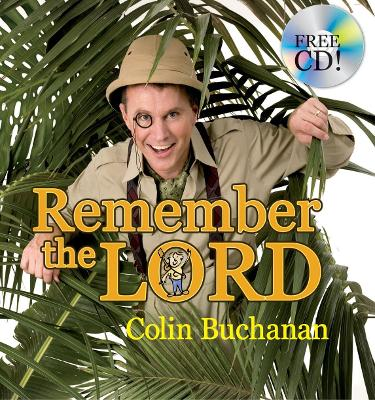 Remember the Lord by Colin Buchanan