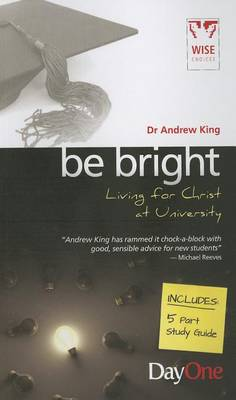 Be Bright by Andrew King
