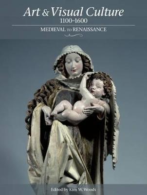 Art and Visual Culture: 1000-1600 book