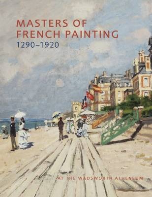 Masters of French Painting, 1290-1920 by Eric M. Zafran