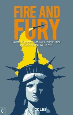 Fire and Fury by T. J. Coles