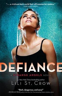 Defiance: Strange Angels Volume 4 book
