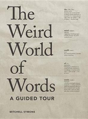 Weird World of Words by Mitchell Symons