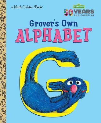 Grover's Own Alphabet by Golden Books