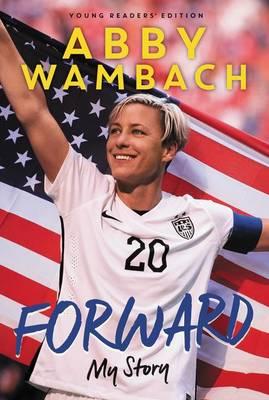 Forward by Abby Wambach