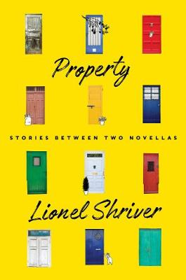 Property by Lionel Shriver