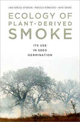 Ecology of Plant-Derived Smoke by Lara Jefferson