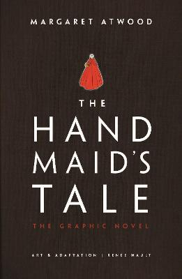 The Handmaid's Tale: The Graphic Novel book