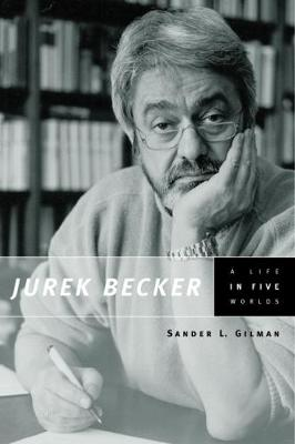 Jurek Becker by Sander L. Gilman
