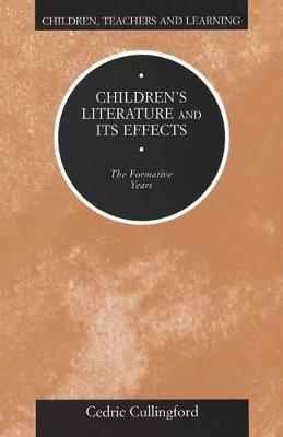 Children's Literature and Its Effects by Professor Cedric Cullingford
