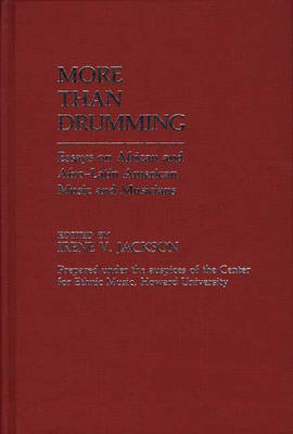 More Than Drumming by Irene V. Jackson Brown