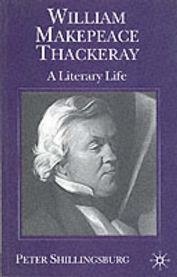William Makepeace Thackeray by Peter L. Shillingsburg