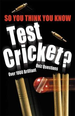 Test Cricket by Clive Gifford