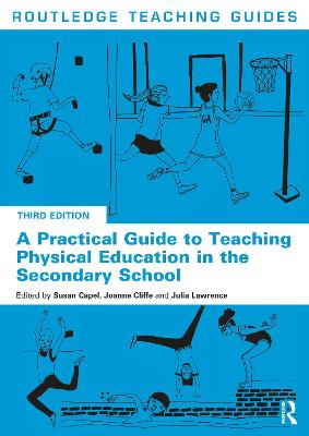 A Practical Guide to Teaching Physical Education in the Secondary School book