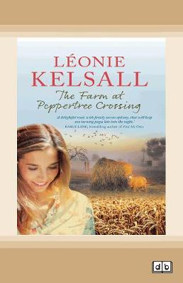 The Farm at Peppertree Crossing by Leonie Kelsall