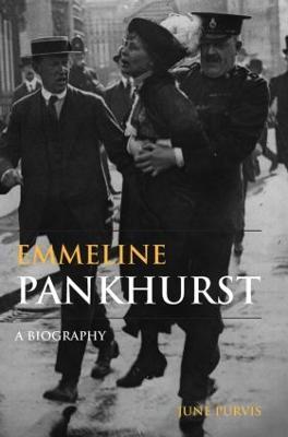 Emmeline Pankhurst by June Purvis
