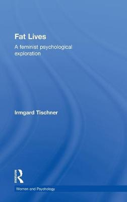 Fat Lives by Irmgard Tischner