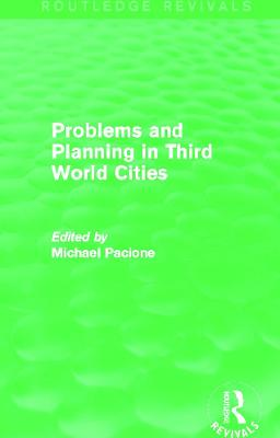 Problems and Planning in Third World Cities book