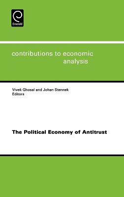 Political Economy of Antitrust by Vivek Ghosal