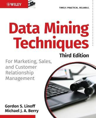 Data Mining Techniques by Gordon S. Linoff