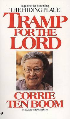 Tramp for the Lord by Corrie Ten Boom