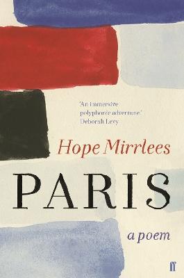 Paris: A Poem by Hope Mirrlees