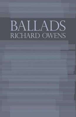Ballads by Dr Richard Owens