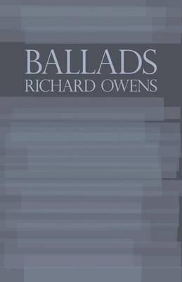 Ballads by Dr Richard Owens