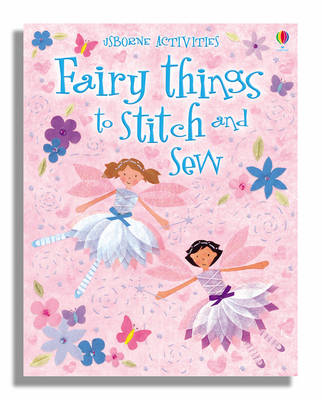 Fairy Things to Stitch and Sew book