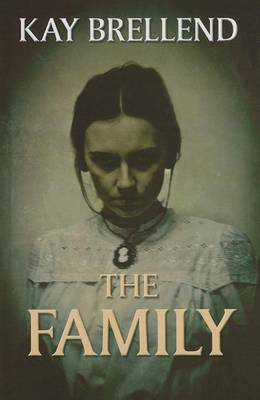 The Family by Kay Brellend