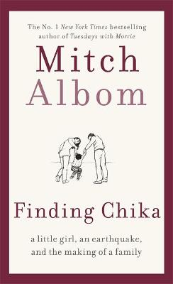 Finding Chika: A heart-breaking and hopeful story about family, adversity and unconditional love book