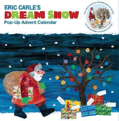 Eric Carle's Dream Snow Pop-Up Advent Calendar by Eric Carle