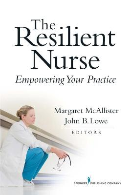 Resilient Nurse by Margaret McAllister