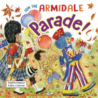 Join the Armidale Parade by Sophie Masson