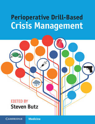 Perioperative Drill-Based Crisis Management by Steven Butz